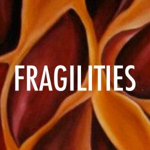 Fragilities